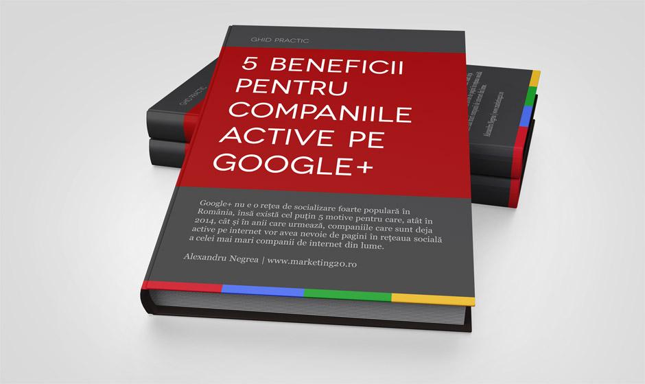 a_5 beneficii pentru companiile active pe goole+
